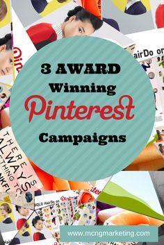 3 Award Winning Pinterest Marketing Campaigns http://www.mcngmarketing.com/three-award-winning-pinterest-marketing-campaigns #Pintalysis