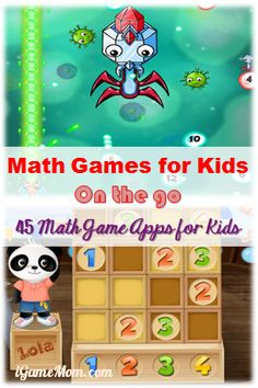 Math Games for Kids On the Go - 45 Math Game Apps for Kids, grouped by age and learning objectives. #kidsapps #MathApps #GameApps