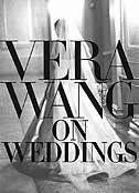Vera Wang on Weddings