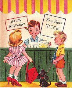 Happy birthday to a dear niece. #vintage #birthday #card #cute