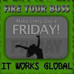Join my team and be YOUR OWN BOSS! http://tracypigors.myitworks.com
