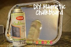 DIY Easy Magnetic Chalkboard - frugal and quick!