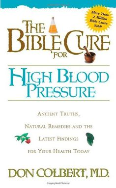 The Bible Cure for High Blood Pressure (New Bible Cure (Siloam)) $6.99
