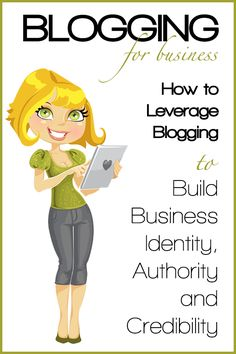 How to Leverage Blogging to Build Business Identity, Authority and Credibility #blogging #business by @Rebekah Ahn Ahn Ahn Radice http://rebekahradice.com/leverage-blogging-build-business-identity-authority-credibility/