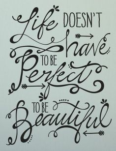 'Life Doesn't Have To Be Perfect' Wall Decal