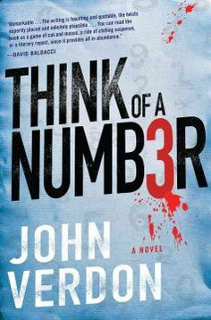 Think of a number : a novel by John Verdon.  Click the cover image to check out or request the mystery kindle.