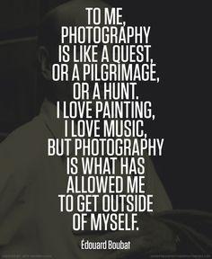 Edouard Boubat photographer quote #photography #quotes