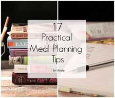 17 Practical Meal Planning Tips | Live Simply