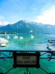 Annecy~Le Pont des Amours (Lovers' Bridge), footbridge over the Thiou, is located at the edge of Lake Annecy at the mouth of the Vassé canal. The legend on the bridge said that two lovers giving a kiss in the middle will be united for life..