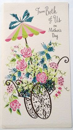 From both of us on Mother's Day. #vintage #Mothers_Days #holidays #cards