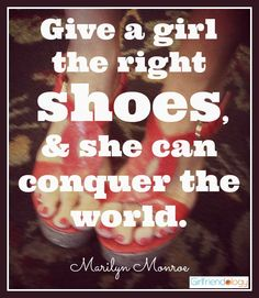 Give a girl the right shoes, and she can conquer the world. – Marilyn Monroe, #shoes #boots #shopping #quote http://girlfriendology.com/10108/shoe-review-justfab-shoes-are-just-so-fabulous/