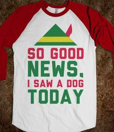 #goodnews #elf #christmas #isawadogtoday #movie #funny #quote