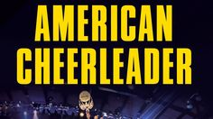 Trailer: American Cheerleader - The Movie