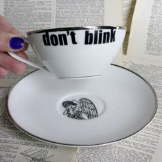 Silverdale Dont Blink Dr Who Themed Teacup. $29.00, via Etsy.