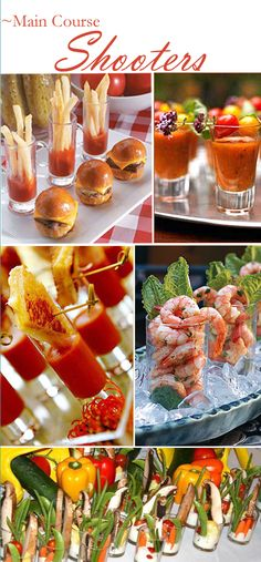 Shooters work well for vegetables, soup and shrimp.....this site has ideas for main course shooters, beverage shooters, dessert shooters, etc... #maincourse #recipes #healthy #dinner #recipe
