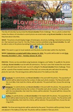 The photos should display images of landscapes, structures, buildings, historical monuments, etc. that represent your love for the City. Photos must be submitted using: #LoveColumbia.