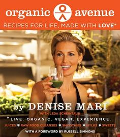This is one of the most beautiful books that I have ever come across.  Gorgeous photography, great juice and raw food recipes. http://livingmaxwell.com/organic-avenue-denise-mari-book #organic #health #nyc #juicing #rawfood