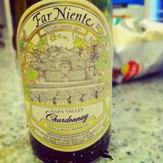 Far Niente Chardonnay from Napa Valley. One of the best white wines....