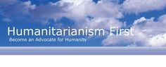 In its most general form, humanitarianism is an ethic of kindness, benevolence and sympathy extended universally and impartially to all human beings.  Humanitarianism can also be described as the acceptance of every human being for plainly just being another human, ignoring and abolishing biased social views, prejudice, and racism in the process, if utilized individually as a practiced viewpoint, or mindset.
