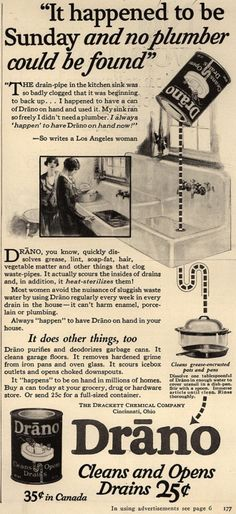 """Drackett Chemical Company's Drano – """"It happened to be Sunday and no plumber could be found"""" (1927)"""
