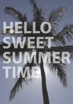 Summer 2013 Quotes Summer 2013 Quotes on ...