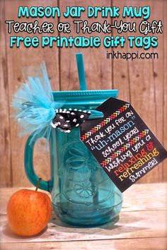 Super Cute! Free printable gift tags that go with mason jars for a teacher gift idea or for thank you gifts.