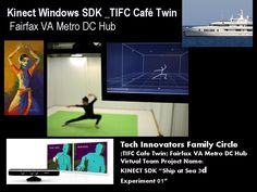 Project Name:  KINECT SDK Ship at Sea Experiment 01