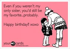 adorable funny sister birthday cards sister birthday funny, sisters birthday ecards, sister birthday cards