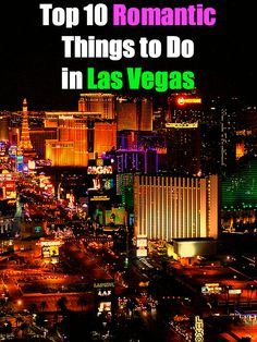 Romantic Things to Do in Las Vegas - rtw Travel Guide | rtw Travel Guide #travel #traveltips