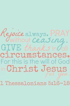 I Thessalonians 5:16-18
