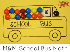 Toddler Approved!: M and M School Bus Math - Back to School Basics. A simple candy bus math activity to review numbers, counting, and practice addition.