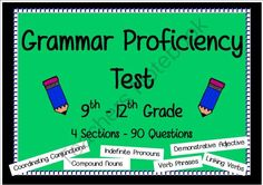 High School Grammar Proficiency Test (Pre-test or Post Test) from BlueSkyPatriot on TeachersNotebook.com -  (18 pages)  - 4-Section 90-Questions grammar proficiency test.  This interdisciplinary assessment includes an Answer Key.