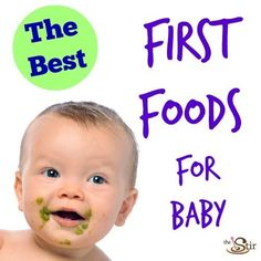 Great first foods for baby - you don't need to start with rice cereal!