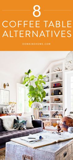 From a stack of books to a garden stool, these inspiring ideas and items will make you think creatively when it comes to your coffee table.