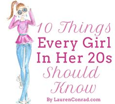 Although, I'm not twenty I think all young women need to know these 10 things