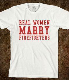 REAL WOMEN MARRY FIREFIGHTERS