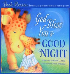 God Bless You And Goodnight Review | goldenreflections... #TommyNelsonMommy