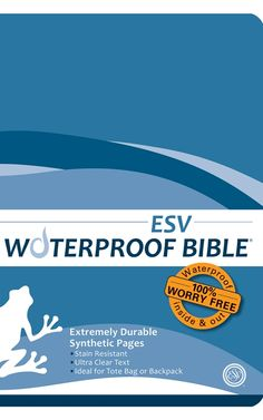 ESV Waterproof Bible: 100% Worry Free, waterproof, durable, stain resistant and long lasting - perfect for camp