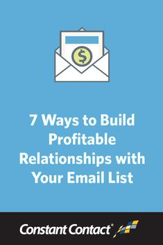 #Email #marketing is the #1 way to build profitable relationships with your customers. So how can you tap into the power of email marketing? By following these 7 steps, which will show you how to monetize your email list through relationship building. http://blogs.constantcontact.com/product-blogs/email-marketing/profitable-email-marketing/?CC=SM_PIN