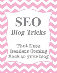 How to Be a Better Blogger: The Best SEO Tricks