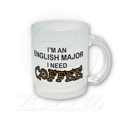 Need Coffee - English Major Coffee Mugs