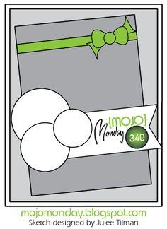 Mojo Monday - The Blog: Mojo Monday 340 Card Sketch Sketch designed by Julee Tilman #mojomonday #vervestamps #cardsketches