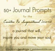 Inspirational Journal Prompts | artofabeautifullife.com
