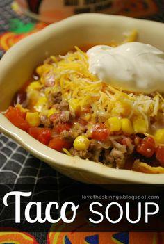 Love, The Skinnys: Dear Taco Soup,