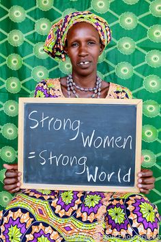 Strong women = Strong world #womensday #halfthesky #feminism Celebrate International Women's Day - March 8th, 2013
