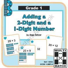 Multi-Match Game Cards 1B: Adding a 2-Digit and a 1-Digit Number from K-8 MathPaths on TeachersNotebook.com -  (10 pages)  - This set of printable game cards will help students learn to add a one-digit number to a 2-digit number (CCSS 1.NBT.4). Also see other game card sets!