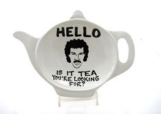 Hello is it tea teapot shaped dish , Lionel Richie by Lennymud on #etsy #lionelrichie #hello is it tea
