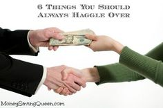 6 Things You Should Always Haggle Over - MoneySavingQueen - July 2013
