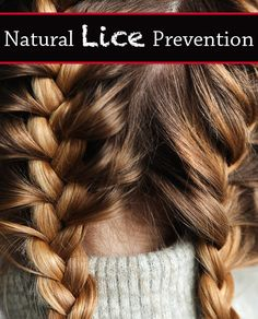 It's no easy task keeping your kids free from lice. Follow these easy tips to prevent lice, #naturally.
