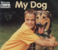 My Dog (My Pets) by Sarah Hughes